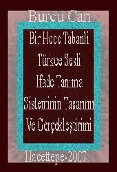 Bir Hece Tabanli Türkce Sesli Ifade Tanıma Sisteminin Tasarımı Ve Gerçekleştirimi