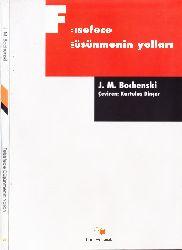 Felsefece Düşünmenin Yolları-J.M.Bochenski-Qurtulu. Dincer-1996-110s