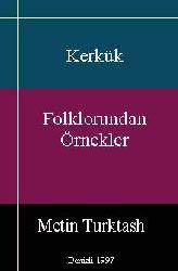 Kerkük Folklorundan Örnekler