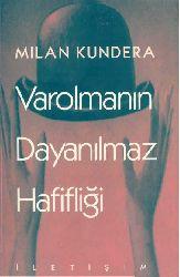 Varolmanin Danılmaz Hefifliği-Milan Kundera-Fatih Özgüven-2015-322s