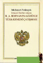 Ermeni Devlet Adamı B.A.Boryanın Gözüyle Türk-Ermeni Çatışması-Mehmet Perinçek-2006-95