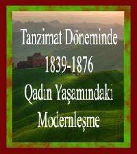 Tanzimat Döneminde (1839-1876) Qadın Yaşamındaki Modernleşme