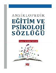 Ansiklopedik Eğitim Ve Psikoloji Sözlüğü-Rasim Paxırçıoghlu-2012-1514s