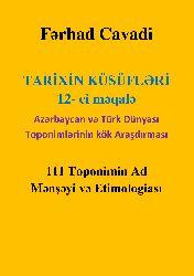 TARİXİN KÜSÜFLƏRİ  12- ci məqalə Farhad Cavadi - Makale