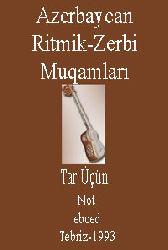 Azerbaycan Ritmik-Zerbi Muqamları-Tar Üçün-Not
