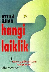 Hangi Laiklik- Attila İlxan -2001 222s
