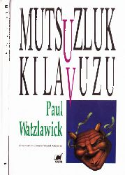 Mutsuzluq Qılavuzu-Paul Watzlawick-Veysel Atayman-1983-111s