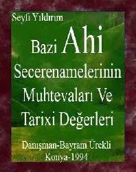 Bazi Ahi Secerenamelerinin Muhtevaları Ve Tarixi Değerleri