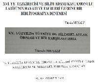 Vüsale Musalı-Kesliler-XVI.Yüzyıl Tezkireçisi Ve Bilim Adamı Kastamonulu Letifinin Hayatı Ve Eserleri Üzerine Bir Bibliyoqrafya Denemesi-14s+2-XX.Yüzyılda Türkiyede Bilimsel Axlaq Örneği Ve Bir Uzerine Bir Qarşilaşdırma -14s+3-19.Yüzyılda Rusyada Osmanlıca Egitimi-10s