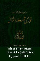 Türki Tiller Divani-Divani Luğatit Türk-Uyqurca-I-II-III