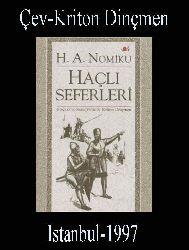Haçlı Seferleri - H.A.Nomiku - Kriton Dinçmen