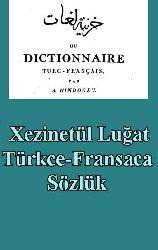 Xezinetül Luğat- Türkce-Fransaca Sözlük