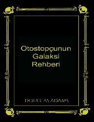 Otostopchunun Galaksi Rehberi Douglas Adams-Serhed Dalqir 2009  1018