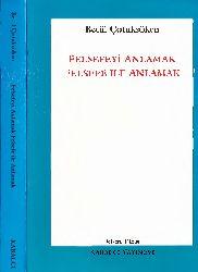 Felsefeyi Anlamaq-Felsefe ile Anlamaq-Betül Çotuksöken-1995-359s