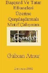 Başqurd Ve Tatar Efsaneleri Üzerine Qarşılaşdırmalı Motif Çalışması