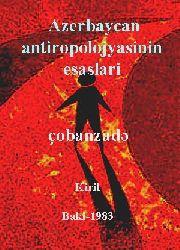 Azerbaycan Antropolojyasinin Esaslari
