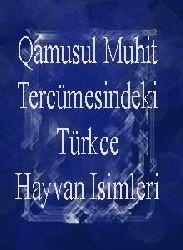Qamusul Muhit Tercümesindeki Türkce Hayvan Isimleri