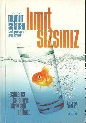 Sınır (Limit) Sizsiniz-Açılmamış Kanalların Büyüklüğü Bilinmez-Mümin Sekman-1991-157s