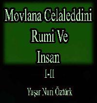 Mevlana Celaletdini Rumi Ve Insan I-II Yaşar Nuri Öztürk