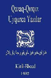 Qazaq-Qırqız-Uyqurca Yazılar