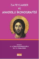 Isa Peyqember Ve Anadolu Ikonoqrafisi-A.Özdal Değirmençioğlu-2014-639s