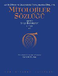 Mitolojiler Sözlüğü-Yves Bonnefoy-I-A-K-1981-606s
