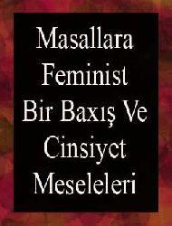 Masallara Feminist Bir Baxış Ve Cinsiyet Meseleleri