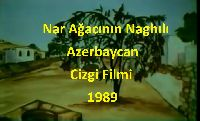 Nar Ağacının Naghılı-Azerbaycan Cizgi Filmi-1989