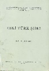 Eski Türk şiiri - Reshid Rahmeti  Arat - Ankara -1991 - 505s