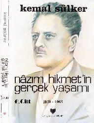 Nazim Hikmetin Gerçek Yaşamı-1939-1963-6.Ci Qapıq-Kemal Sülker-1998-241s