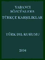 Yabanci Sözcüklere Türkce Kariliklar
