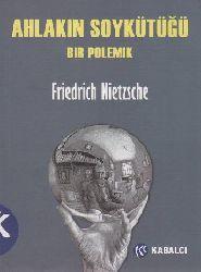 Exlaqın Soykütğü-Bir Polemik-Friedrich Wilhelm Nietzsche-Zeyneb Alanqoya-2011-192s