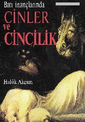 Batı Inanclarında Cinler Ve Cinçilik-Xaluq Akçam-2006-34s
