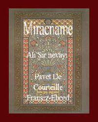 MIRACNAME-RESUL ALEYHISSALAMIN MERAC QABARĞANI-Alişir Nevayi-Pavet De Courteille-Fransız-Ebced-Paris-1882