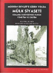 Modern Devlete Giden Yolda Mülk Siyaseti-Osmanlı Suriyesinde Huquq Yönetim Ve Üretim-Martha Mundy-2008-414s