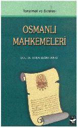 Tanzimat Ve Sonrası Osmanlı Mehkemeleri-Ekrem Buğra Ekici-383s