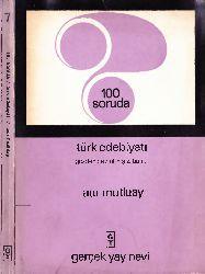 100.Soruda Türk Edebiyatı-XIX. YY.Türk Edebiyatı Rauf Mutluay-1969-182s