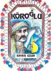 Köroğlu , Enver Uzun