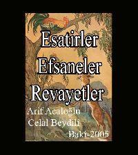 esatiler-efsaneler Ve Rivayetler - Arif Acaloğlu - Cəlal Bəydili