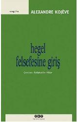Hegel Felsefesine Giriş-Alexandre Kojeve-Çev-Salahetdin Hilav-287S
