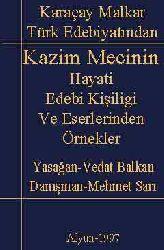 Karaçay Malkar Türk Edebiyatından- Kazim Mecinin Hayati, Edebi Kişiligi Ve Eserlerinden Örnekler