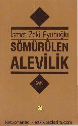 Sömürülen Alevilik-İsmet Zeki Eyuboğlu-Eyyuboğlu-1991-223s