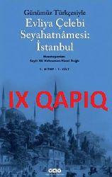9.Qapıq-Günümüz Türkcesi ile Evliya Çelebi Seyahatnamesi
