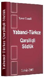 Yabanci-Türkce Qarşiliqli Sözlük