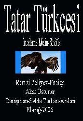 Tatar Türkcesi-Inceleme-Metin-Sözlük
