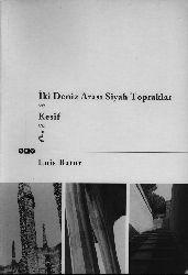 Iki Denizin Arası Siyah Topraqlar Ve Kesif……-Enis Batur-2001-409s