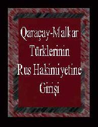 Qaraçay-Malkar Türklerinin Rus Hakimiyetine Girişi