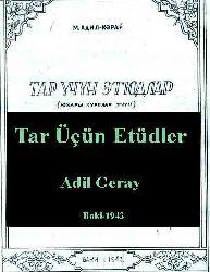 Partitur - Tar Üçün Etüdlər -Adil Garay – Baki -1943 - Kiril