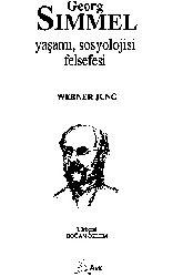 Georg Sımmelin Yaşamı-Sosyolojisi-Felsefesi-Werner Jung-1995-165s