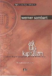 Aşq Lüks Ve Kapitalizm-Werner Sombart-Necati Acha-284s